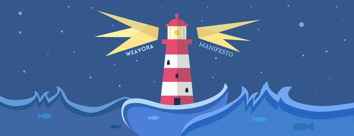Weavora Manifesto