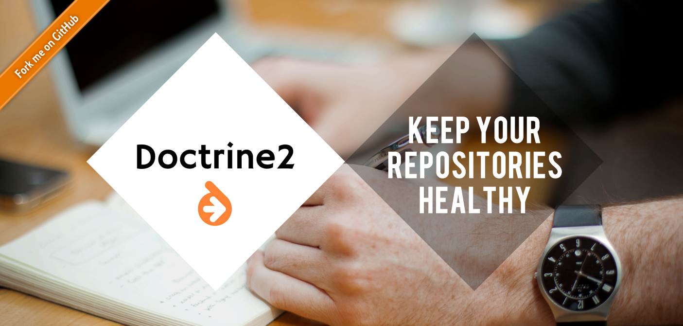 Doctrine2: Keep Your Repositories Healthy